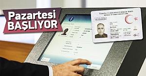 Türkiye'de yeni kimlik dönemi Pazartesi başlıyor