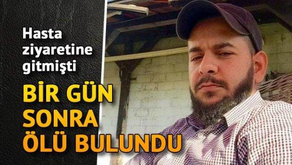 Türkiye'ye hasta ziyaretine gitti aracında ölü bulundu