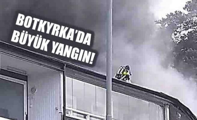 Botkyrka'da büyük yangın!