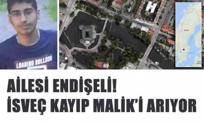 İsveç 14 yaşındaki Malik'i arıyor