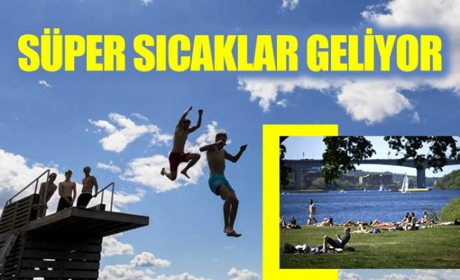 İsveç'e süper sıcaklar geri geliyor