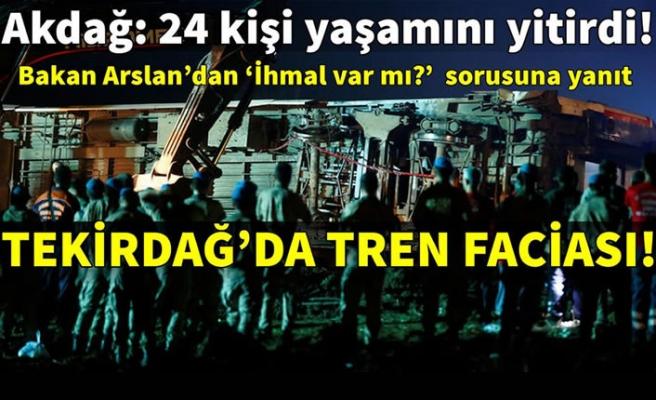 Tekirdağ Çorlu'daki tren kazasından acı haber: 24 ölü