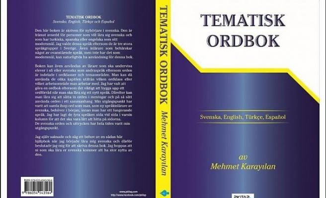 Kısa sürede İsveççeyi öğrenip sözlük yazan Türk