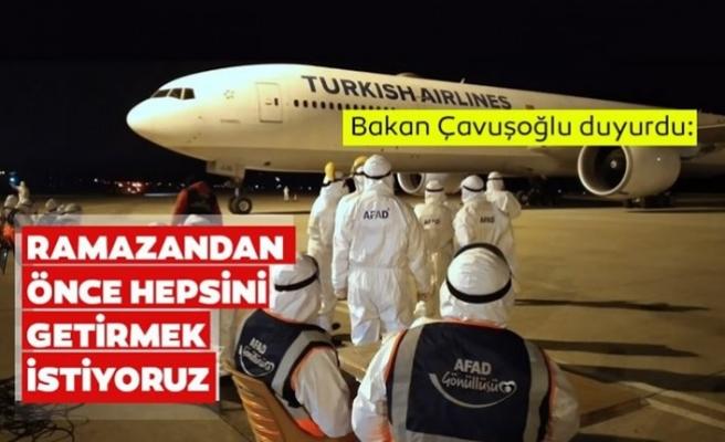 """Dışişleri Bakanı Çavuşoğlu: Ramazan başlamadan önce vatandaşlarımızı ülkemize getirmeyi hedefliyoruz"""""""
