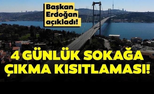 Türkiye'de 4 günlük sokağa çıkma yasağı uygulanacak