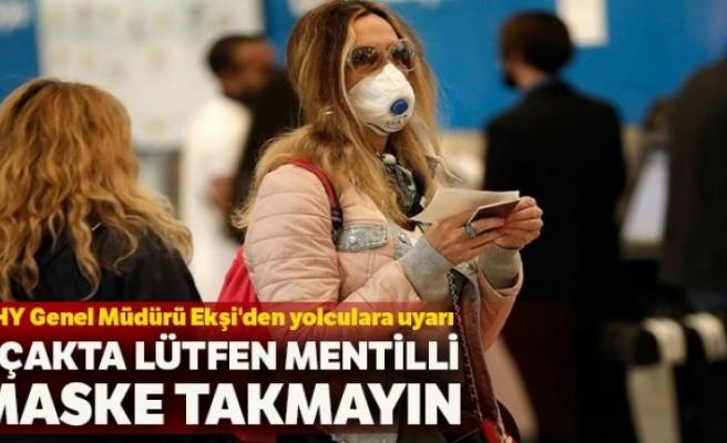 Uçaklarda filtreli maske takma yasaklandı