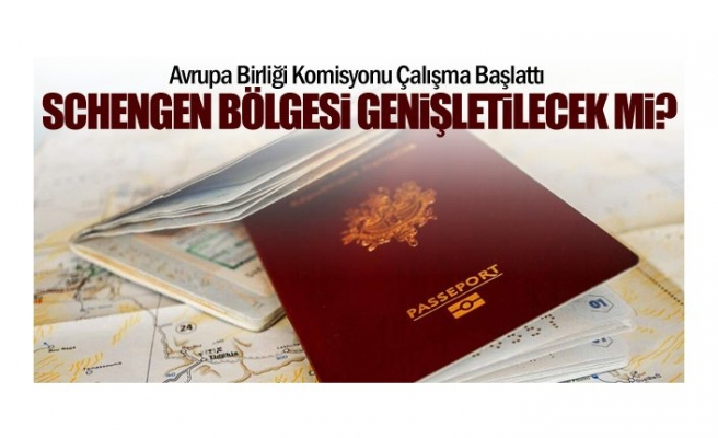 AB Komisyonu Schengen bölgesinin genişletilmesini istiyor