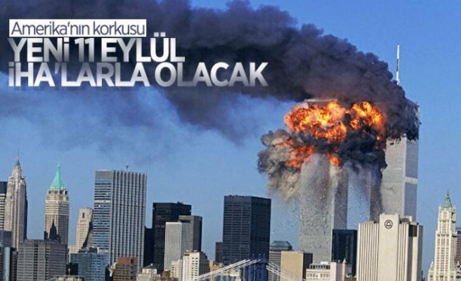 ABD basınında, İHA'larla yeni 11 Eylül saldırısı düzenlenebilir endişesi