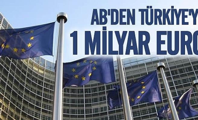 AB'den Türkiye'ye 1 Milyar Euro
