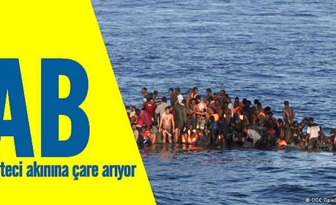 AB mülteci akınına çare arıyor!