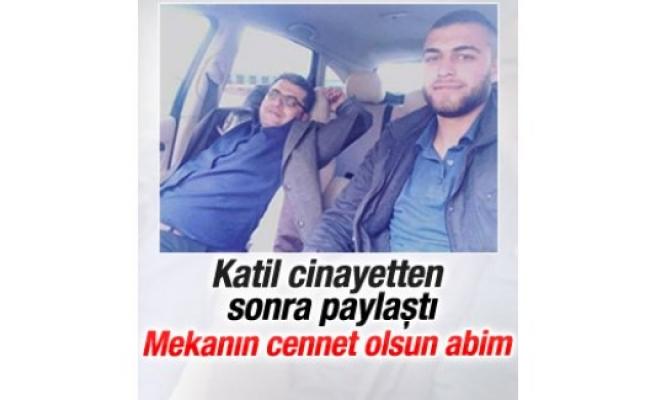 Adana'da katil zanlısının cinayet sonrası paylaşımı