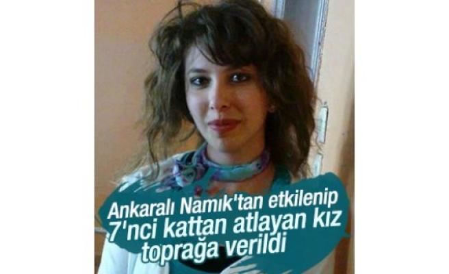 Ankaralı Namık'tan etkilenerek 7. Kattan atlayan kadın