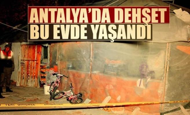 Antalya'da dehşet!