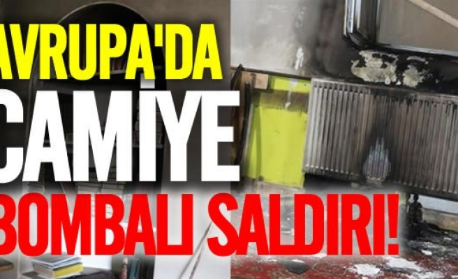 Avrupa'da Camiye bombalı saldırı