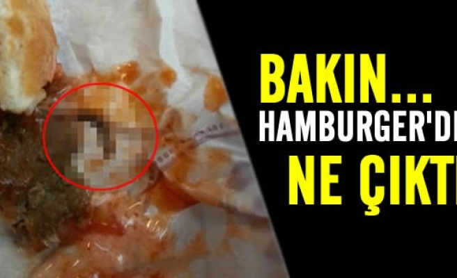 Bakın Hamburger'den ne çıktı!