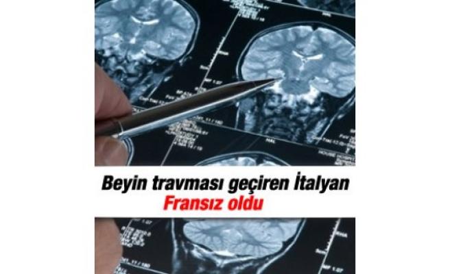 Beyin travması geçiren İtalyan Fransız oldu