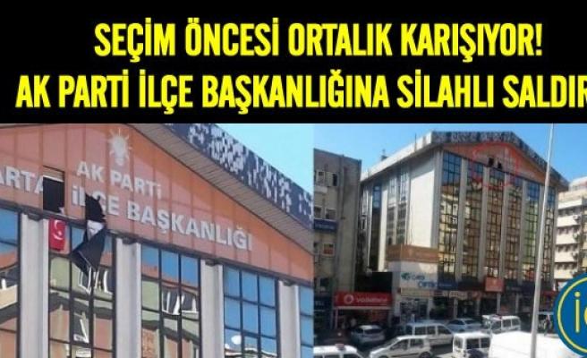 Bu sefer: AK Parti İlçe teşkilatı binasına silahlı saldırı