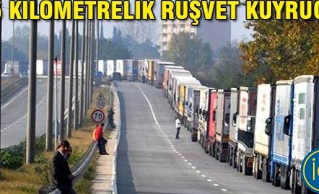 Bulgaristan sınırında, 15 kilometrelik rüşvet kuyruğu