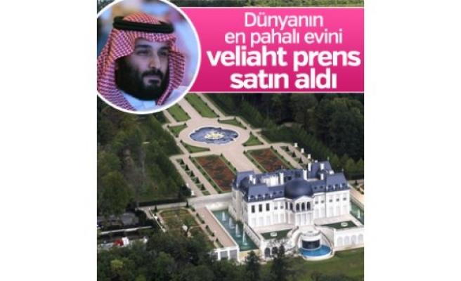 'Dünyanın en pahalı evinin' sahibi Suudi Arabistan Veliaht Prensi Selman'