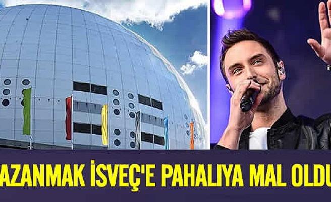 Eurovision'u kazanmak İsveç'e pahalıya patladı