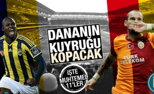 Fenerbahçe-Galatasaray maçı muhtemel 11'ler