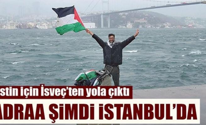 Filistin için İsveç'ten yola çıkan Ladraa, İstanbul'da