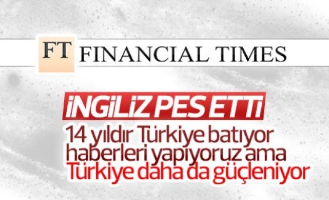 Financial Times'ın analizi: Türkiye ekonomisi hala güçlü