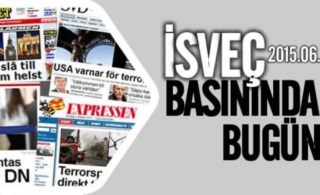 İsveç basınında bugün 22.06.2015