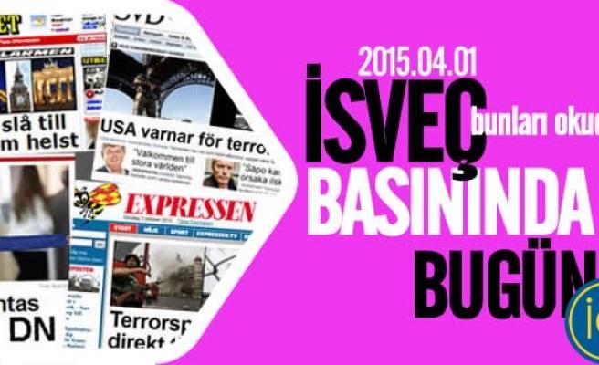 İsveç Basınında çıkan günün haberleri