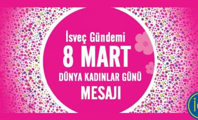 İsveç Gündemi Dünya Kadınlar Günü Mesajı