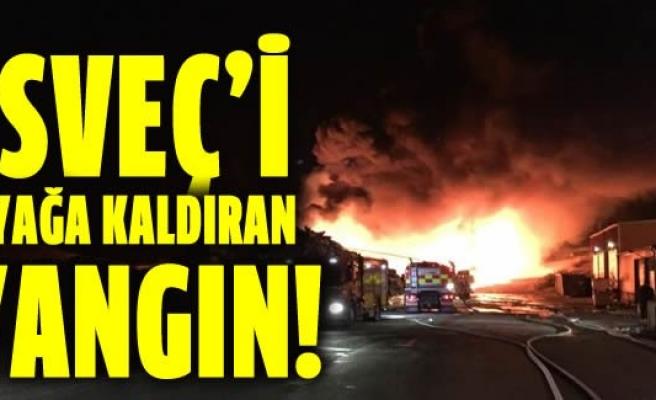 İsveç'i ayağa kaldıran yangın!