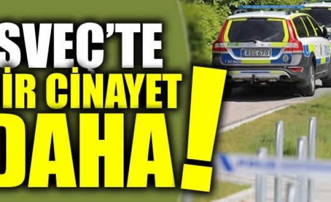 İsveç'te bir cinayet daha!