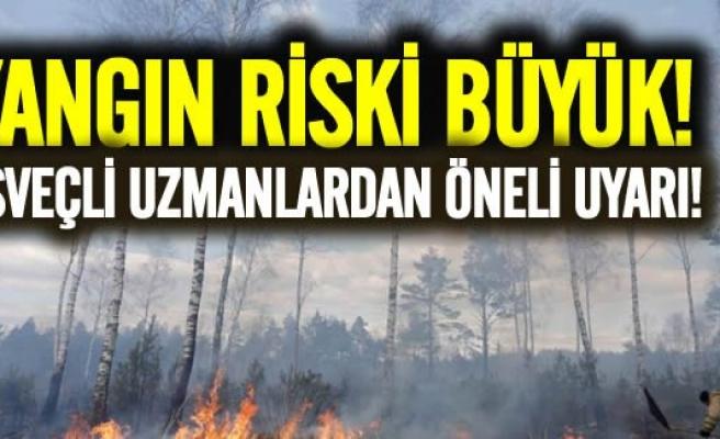 İsveç'te büyük yangın riski uyarısı!