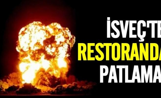 İsveç'te restoranda büyük patlama!
