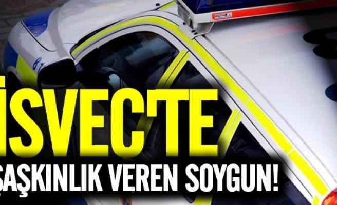 İsveç'te şaşkınlık veren soygun!