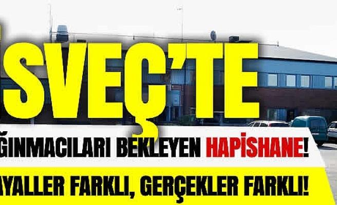 İsveç'te sığınmacılar hapishaneye yerleştirilecek