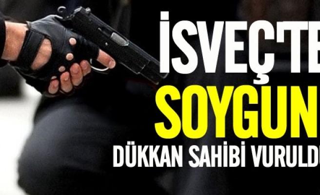 İsveç'te soygun, dükkan sahibi vuruldu!