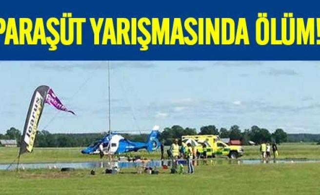 İsveç'teki Paraşüt yarışmasında ölüm!