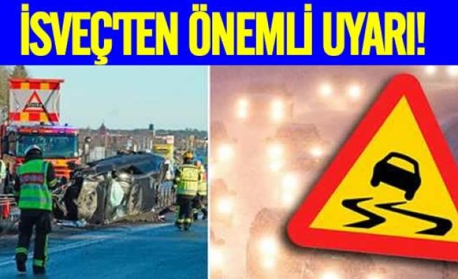 İsveç'ten önemli uyarı!