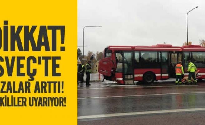 İsveç'te trafik kazaları arttı!