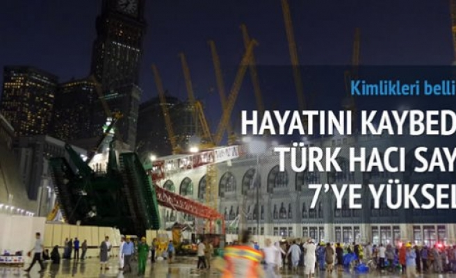 Kabe'de hayatını kaybeden Türk Hacı sayısı 7'ye yükseldi