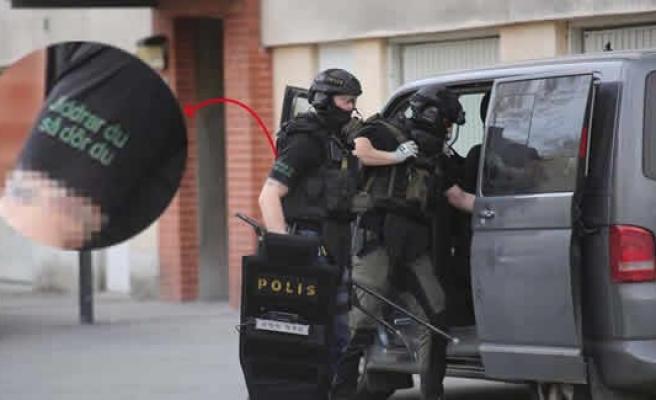 Polisin öleceksin tişörtü İsveç'i salladı!