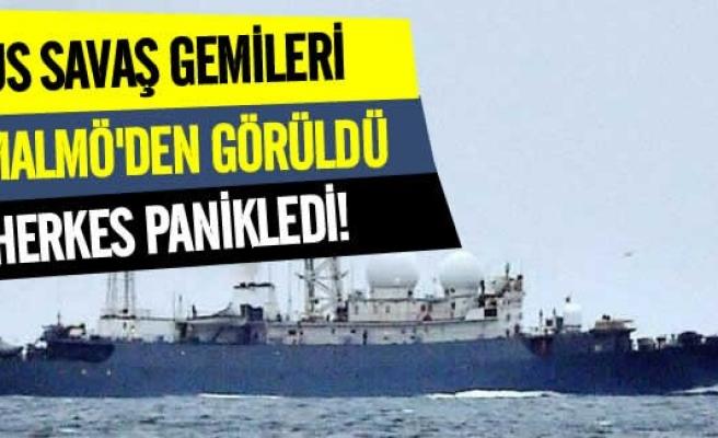 Rus savaş gemileri Malmö'den görüldü!