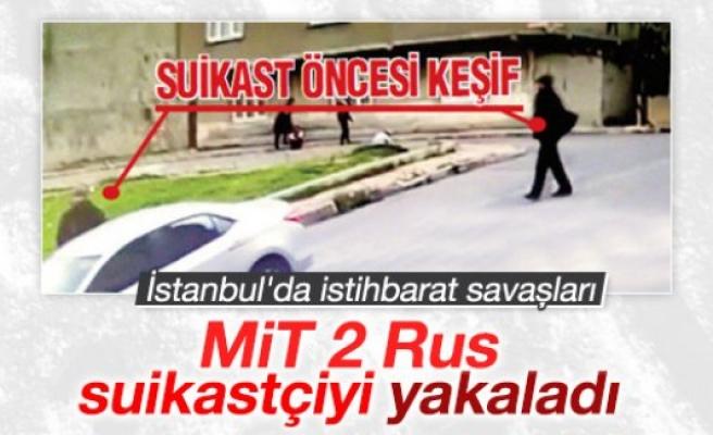 Rus suikastçılara MİT ve emniyetten ortak operasyon