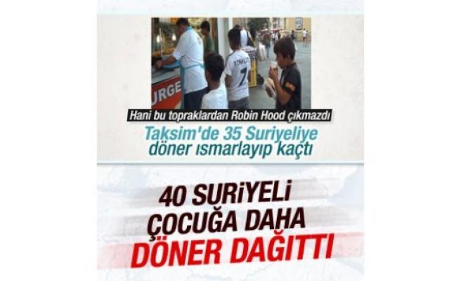 Taksim'deki dönerci 40 Suriyeli çocuğa daha döner dağıttı