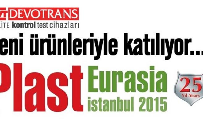 Türkiye devi Devotrans, 25. Uluslararası İstanbul Plastik Endüstrisi Fuarı'nda