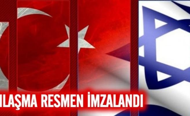 Türkiye ve İsrail arasında anlaşma imzalandı!