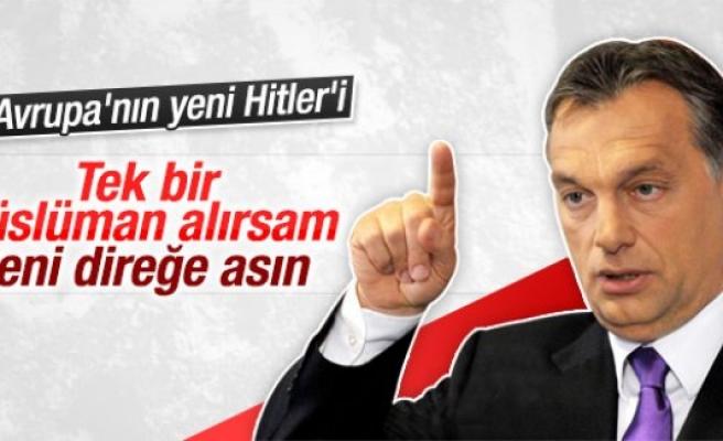 Viktor Orban: Mültecileri alırsam beni direğe assınlar