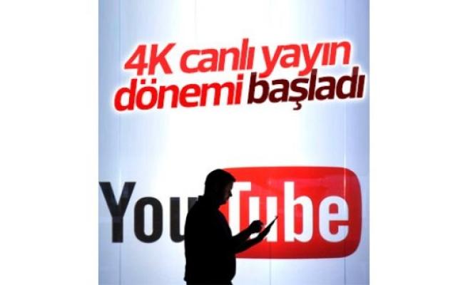 Youtube'ta 4K canlı yayın dönemi