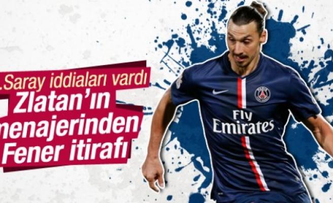 Zlatan'ın menajerinden Fenerbahçe itirafı